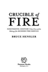 Crucible of Fire by Bruce Hensler