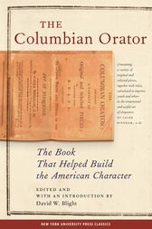 The Columbian Orator by David W. Blight