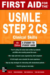 First Aid for the USMLE Step 2 CS, Fourth Edition by Tao Le