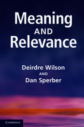 Meaning and Relevance by Deirdre Wilson