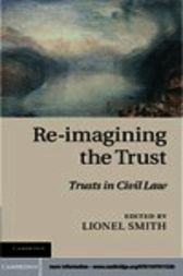 Re-imagining the Trust by Lionel Smith