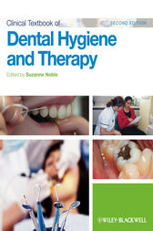 Clinical Textbook of Dental Hygiene and Therapy by Suzanne Noble