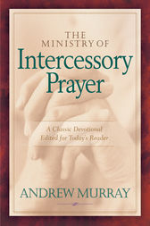 Ministry of Intercessory Prayer, The
