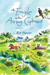 An Eagle in the Airing Cupboard by Rex Harper