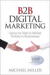 B2B Digital Marketing by Michael Miller