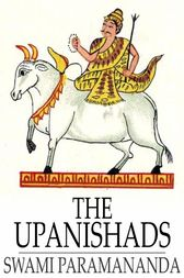 The Upanishads by Swami Paramananda