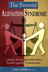 The Parental Alienation Syndrome by Linda J. Gottlieb