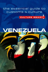 Venezuela - Culture Smart! by Russell Maddicks
