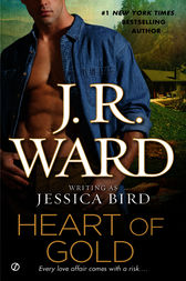 Heart of Gold by J.R. Ward