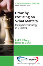 Grow by Focusing on What Matters by Joel E. Urbany