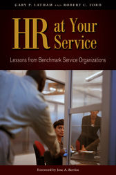 HR at Your Service by Gary P. Latham