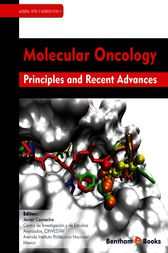Molecular Oncology Principles and Recent Advances by Javier Camacho