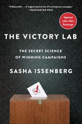 The Victory Lab by Sasha Issenberg