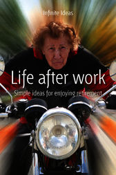 Life after work by Infinite Ideas