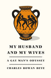 My Husband and My Wives by Charles Rowan Beye