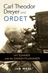 Carl Theodor Dreyer and Ordet by Jan Wahl