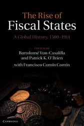 The Rise of Fiscal States by Bartolomé Yun-Casalilla