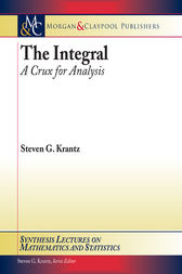The Integral by Steven G. Krantz