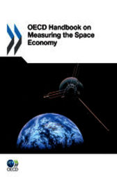 OECD Handbook on Measuring the Space Economy by OECD Publishing