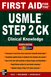 First Aid for the USMLE Step 2 CK, Eighth Edition by Tao Le
