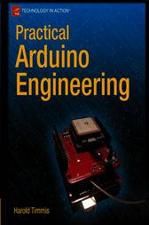 Practical Arduino Engineering by Harold Timmis