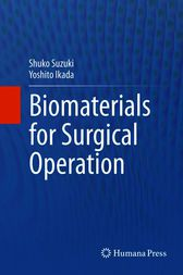Biomaterials for Surgical Operation by Shuko Suzuki
