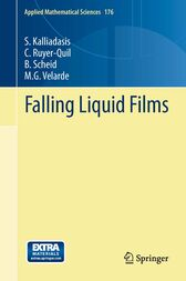 Falling Liquid Films by S. Kalliadasis
