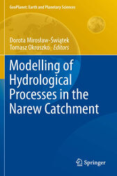Modelling of Hydrological Processes in the Narew Catchment by Dorota Swiatek