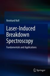 Laser-Induced Breakdown Spectroscopy by Reinhard Noll