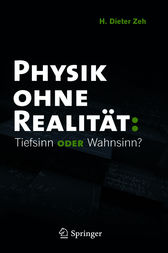 Physik ohne Realität by H. Dieter Zeh