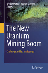 The New Uranium Mining Boom by Broder J. Merkel