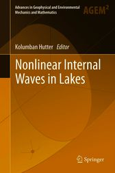Nonlinear Internal Waves in Lakes by Kolumban Hutter