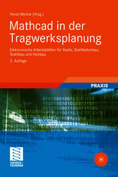 Mathcad in der Tragwerksplanung by Horst Werkle