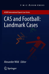 CAS and Football: Landmark Cases by Alexander Wild