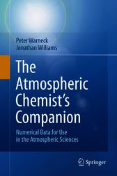The Atmospheric Chemist's Companion by Peter Warneck
