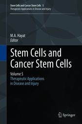 Stem Cells and Cancer Stem Cells, Volume 5 by unknown