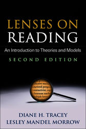 Lenses on Reading, Second Edition by Diane H. Tracey