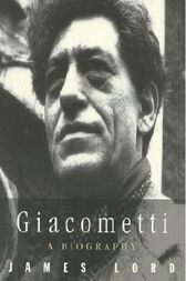 Giacometti by James Lord