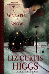 A Wreath of Snow by Liz Curtis Higgs
