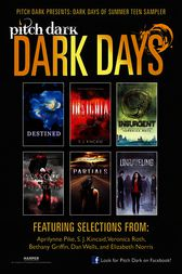 Pitch Dark: Dark Days of Summer Sampler by Aprilynne Pike