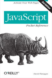JavaScript Pocket Reference by David Flanagan