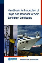 Handbook for Inspection of Ships and Issuance of Ship Sanitation Certificates by WHO