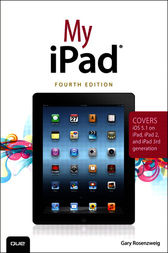 My iPad (covers iOS 5.1 on iPad, iPad 2, and iPad 3rd gen) by Gary Rosenzweig