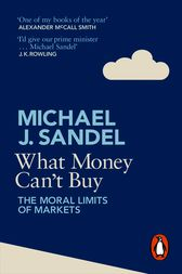 What Money Can't Buy by Michael Sandel