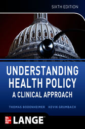 Understanding Health Policy, Sixth Edition by Thomas Bodenheimer