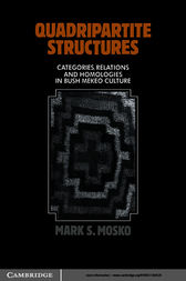 Quadripartite Structures by Mark S. Mosko