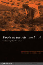 Roots in the African Dust by Michael Mortimore