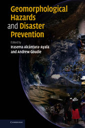 Geomorphological Hazards and Disaster Prevention by Irasema Alcántara-Ayala