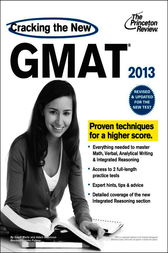 Cracking the New GMAT, 2013 Edition