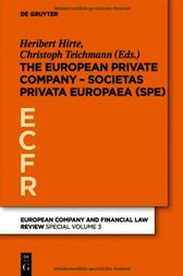 The European Private Company - Societas Privata Europaea (SPE) by Heribert Hirte